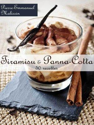 cover image of Tiramisu et Panna-Cotta 50 recettes