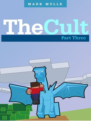 cover image of The Cult, Part Three