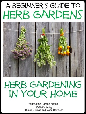 cover image of A Beginners Guide to Herb Gardens