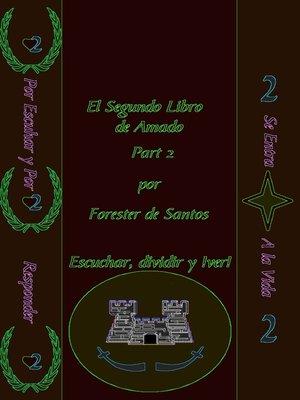 cover image of El Segundo Libro de Amado Parte 2