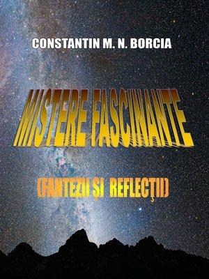 cover image of Mistere fascinante (Fantezii și reflecții)