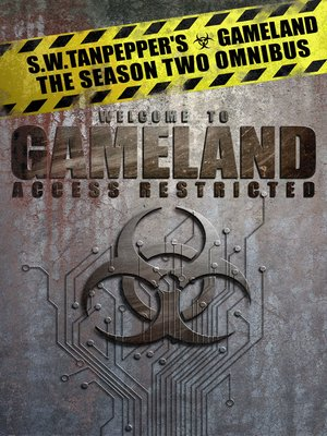 cover image of S.W. Tanpepper's GAMELAND, Season Two Omnibus