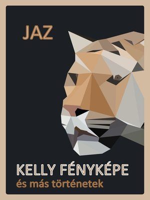cover image of Kelly fényképe és más történetek