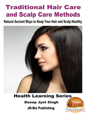 cover image of Traditional Hair Care and Scalp Care Methods
