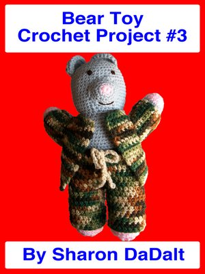 cover image of Bear Toy Crochet Project #3