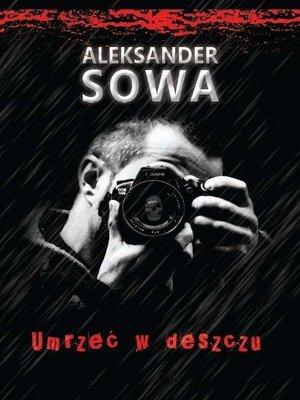 cover image of Umrzec w deszczu