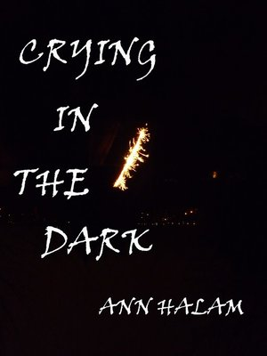 cover image of Crying In the Dark