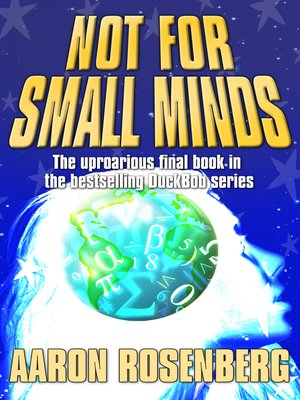 cover image of Not for Small Minds