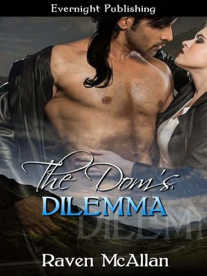cover image of The Dom's Dilemma