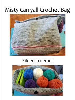 cover image of Misty Carryall Crochet Bag