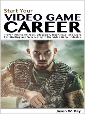 cover image of Start Your Video Game Career