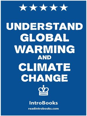 cover image of Understand Global Warming and Climate Change