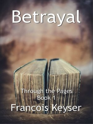 cover image of Betrayal--Through the Pages (Book 1)