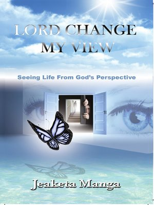 cover image of Lord Change My View