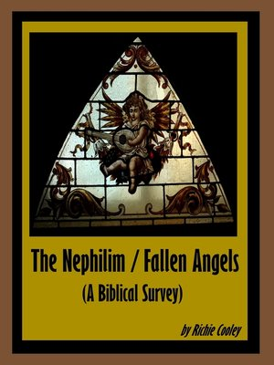 cover image of The Nephilim / Fallen Angels (A Biblical Survey)