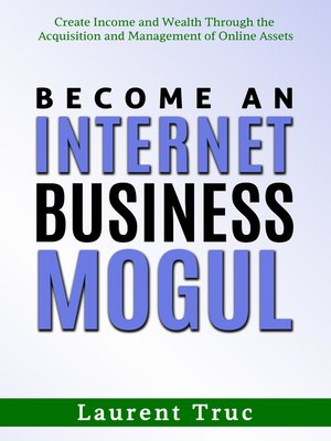 cover image of Become an Internet Business Mogul