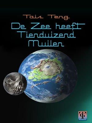 cover image of De zee heeft tienduizend muilen, nieuwe editie