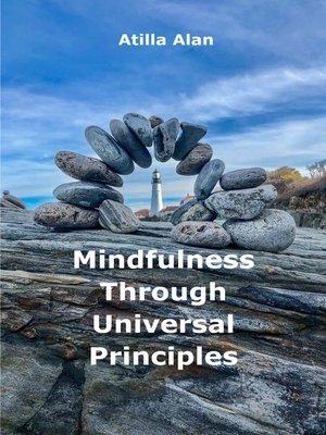 cover image of Mindfulness Through Universal Principles