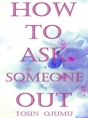cover image of How to Ask Someone Out