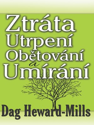 cover image of Ztráta Utrpení Obětování a Umírání