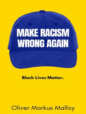 cover image of Make Racism Wrong Again