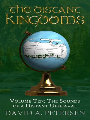 cover image of The Distant Kingdoms Volume Ten
