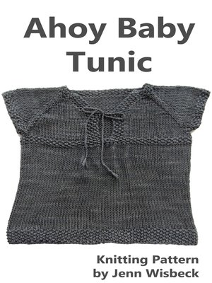 cover image of Ahoy Baby Tunic Knitting Pattern