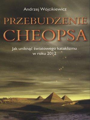 cover image of Przebudzenie Cheopsa