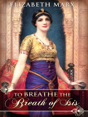 cover image of To Breathe the Breath of Isis