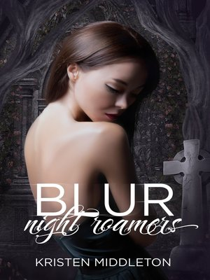cover image of Blur (Night Roamers)