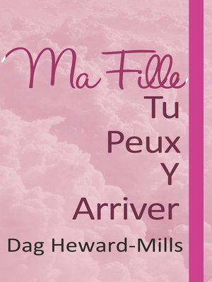 cover image of Ma fille, tu peux y arriver