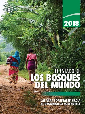 cover image of 2018 El estado de los bosques del mundo
