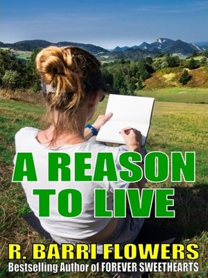 cover image of A Reason to Live (Reasons for Loving, Book 1)