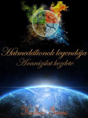 cover image of Hatmedálionok legendája