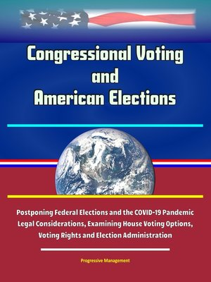 cover image of Congressional Voting and American Elections