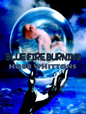 cover image of Blue Fire Burning