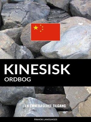 cover image of Kinesisk ordbog