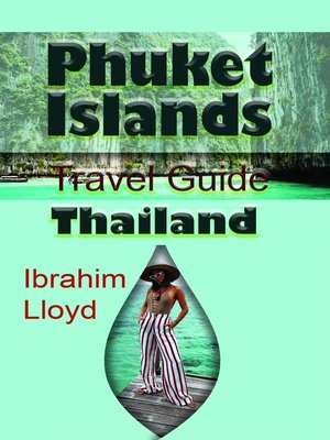 cover image of Phuket Islands Travel Guide, Thailand