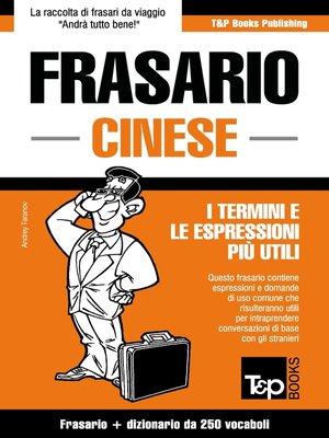 cover image of Frasario Italiano-Cinese e mini dizionario da 250 vocaboli
