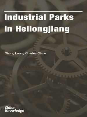 cover image of Industrial Parks in Heilongjiang