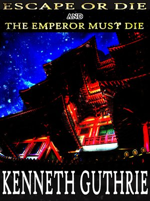 cover image of Escape or Die and the Emperor Must Die (Combined Edition)