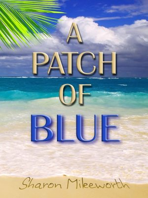 cover image of A Patch of Blue