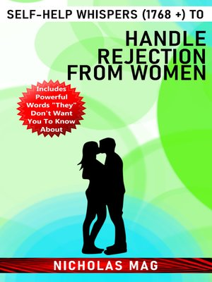 cover image of Self-Help Whispers (1768 +) to Handle Rejection From Women