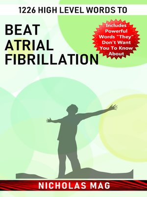 cover image of 1226 High Level Words to Beat Atrial Fibrillation