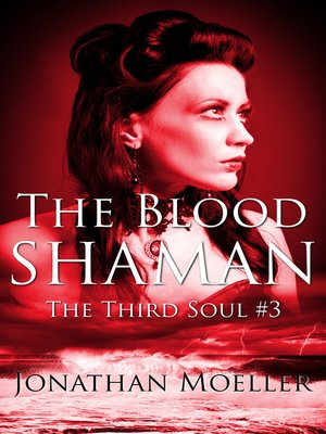 cover image of The Blood Shaman