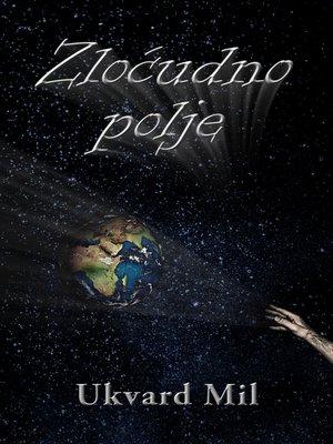 cover image of Zloćudno polje