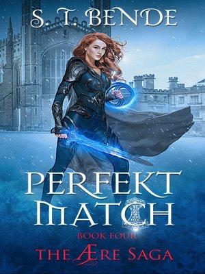 cover image of Perfekt Match (The Ære Saga Book 4)