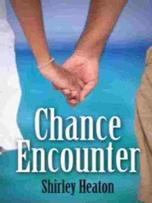 cover image of Chance Encounter