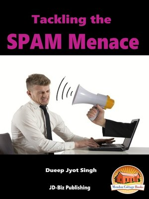 cover image of Tackling the SPAM Menace