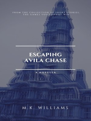 cover image of Escaping Avila Chase